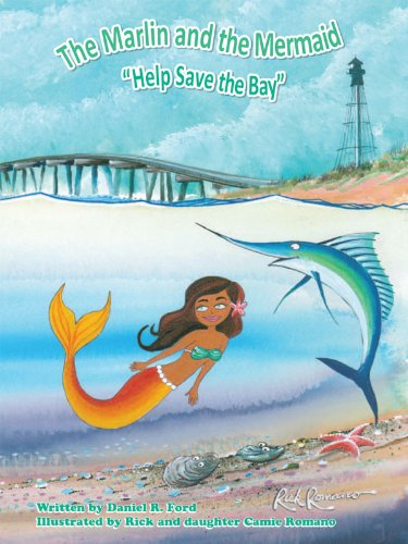 "The Marlin and the Mermaid ""Help save the Bay"""