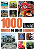 Time Out 1000 Things to Do in London, Time Out, 1846700124