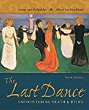 img - for Looseleaf for The Last Dance: Encountering Death and Dying book / textbook / text book