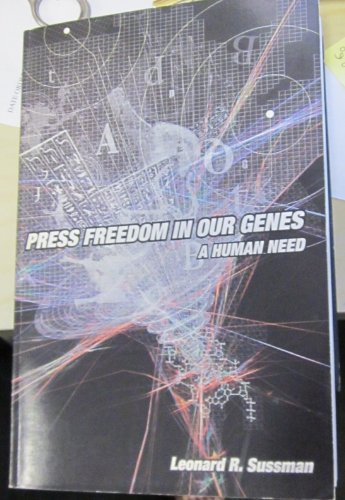 Press freedom in our genes: A human need
