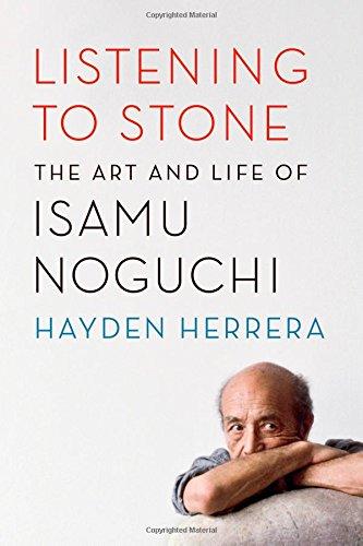 Listening to Stone: The Art and Life of Isamu Noguchi