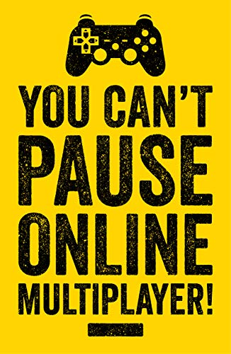 Can't Pause Online Gaming Poster, Video Game Artwork, 11x17 Inches, Gamer Wall Art, Boys Kids Print