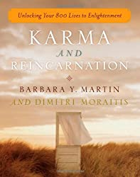 Karma and Reincarnation: Unlocking Your 800 Lives to Enlightenment