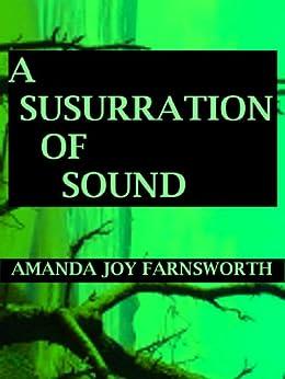 A Susurration of Sound by [Farnsworth, Amanda Joy]