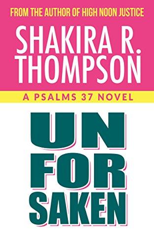 Unforsaken (Psalms 37 Novels)