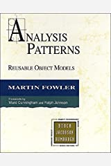 Analysis Patterns: Reusable Object Models (paperback) Kindle Edition
