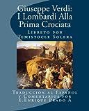 Giuseppe Verdi: I Lombardi Alla Prima Crociata, E.Enrique Prado A, 1494408694