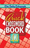 The Daily Telegraph Quick Crossword Book 44