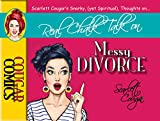 Real Chalk Talk on Messy Divorce (Cougar Comics)