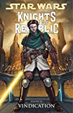 Vindication (Star Wars: Knights of the Old Republic, Vol. 6)