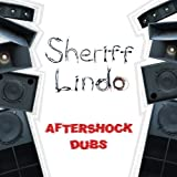 Aftershock Dubs by SHERIFF LINDO