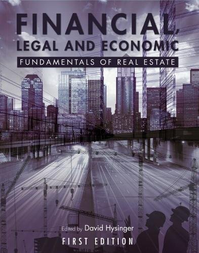 Financial, Legal and Economic Fundamentals of Real Estate