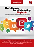 The Ultimate Local Marketing Playbook: Attract New Customers, Retain Customers and Build a Total Presence Pdf