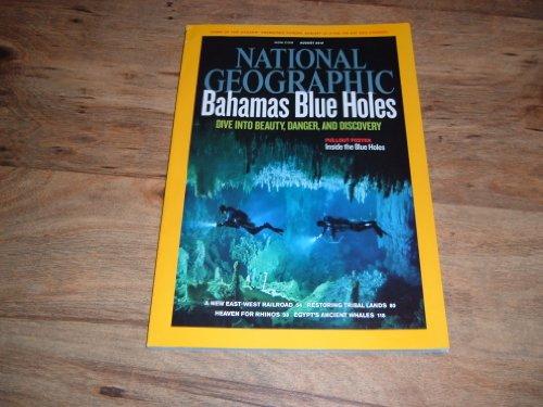 National Geographic, August 2010-Bahamas Blue Holes; Egypt's Ancient Whales; Eurasian Railroad; Tribal Lands; Kaziranga.