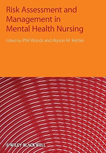 Risk Assessment and Management in Mental Health Nursing (Clinical Risk Assessment For Mental Health Nurses)