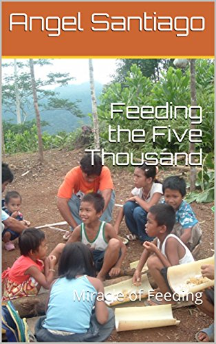 Feeding the Five Thousand: Miracle of -