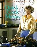 Quick Cook Menus, Martha Stewart, 0517589516