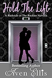 Hold the Lift: A Rinkside in the Rockies Novella