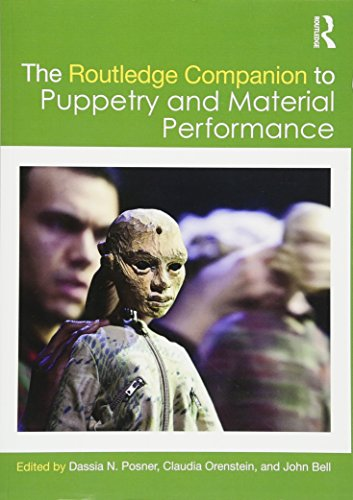The Routledge Companion to Puppetry and Material Performance ()