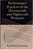 img - for Performance Practices of the Seventeenth and Eighteenth Centuries book / textbook / text book