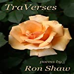 TraVerses: Poems by Ron Shaw | Ron Shaw