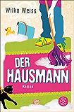 Der Hausmann: Roman