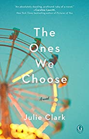 The Ones We Choose