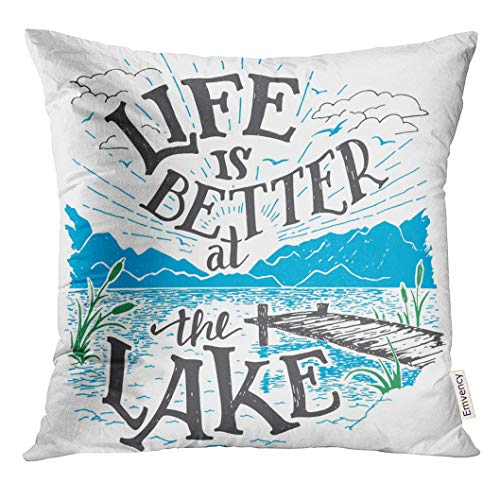 Decor Home Vacation - UPOOS Throw Pillow Cover Life is Better at The Lake House Sign in Vintage for Rustic Wall Lakeside Living Cabin Cottage Hand Decorative Pillow Case Home Decor Square 18x18 Inches Pillowcase
