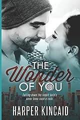 The Wonder of You (A Different Kind of Wonderland)