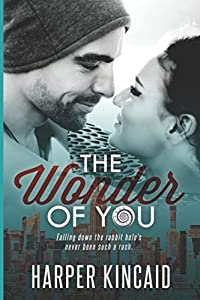 The Wonder of You (A Different Kind of Wonderland)