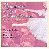 Musique pour le Cours de Danse Classique(中・上級者用)
