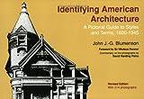 Identifying American Architecture, John J. -G. Blumenson, 0393306100
