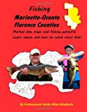 Fishing Marinette, Oconto and Florence Counties, Mike Mladenik, 1466351276