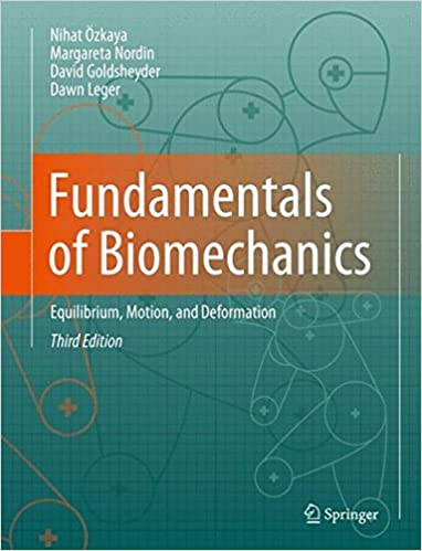 Kirjat ja lehdet ilmaiseksi Fundamentals of Biomechanics: Equilibrium, Motion, and Deformation by David Goldsheyder PDF