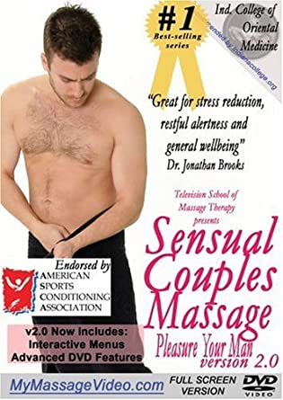 Sensual Couples Massage: Pleasure Your Man v2.0 by Richard Isshi ...