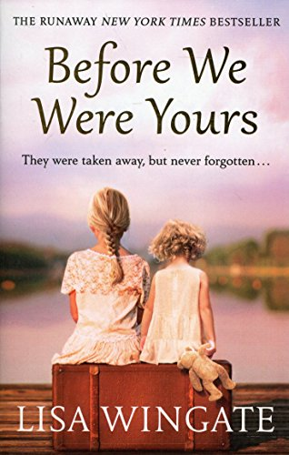 Book cover from Before We Were Yours by Lisa Wingate (author)