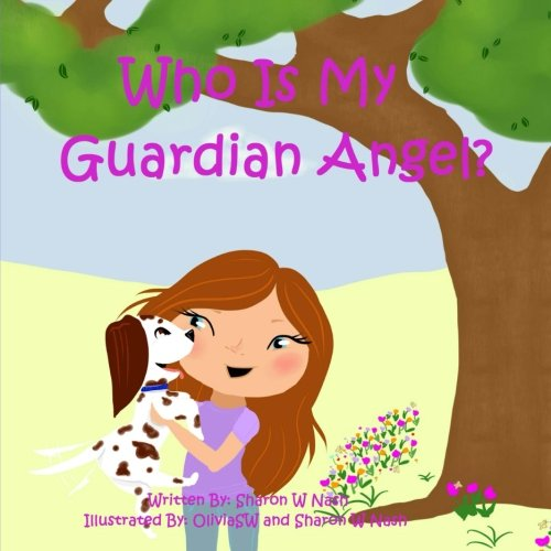 Who Is My Guardian Angel   Seed Sower Books