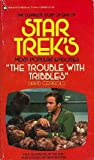 Trouble with Tribbles, David Gerrold, 0345234022