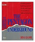 The Pentagon Underground, Dina Rasor, 0812912497