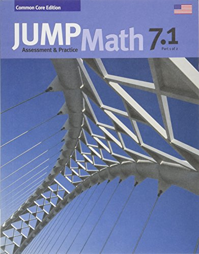 JUMP Math CC AP Book 7.1: Common Core Edition