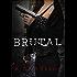 Brutal (Detroit After Dark Book 1)