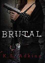 Brutal (Detroit After Dark Book 1)