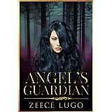 Angel's Guardian: Book 1 of Angel's Guardian series