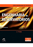 Engenharia de Reservatórios: Fundamentos