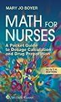 Math For Nurses: A Pocket Guide to Do...