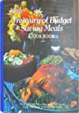 Treasury of Budget Saving Meals, Outlet Book Company Staff and Random House Value Publishing Staff, 0517332493