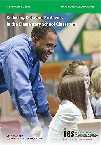 Reducing Behavior Problems in the Elementary School Classroom