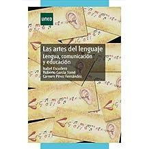 Las artes del lenguaje. Lengua, comunicación y educación