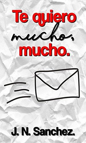 Te quiero mucho, mucho. (Cartas de amor nº 1) (Spanish ...