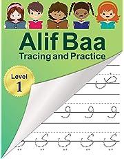 Alif Baa Tracing and Practice: Arabic Alphabet letters Practice Handwriting WorkBook for kids, Preschool, Kindergarten, and Beginners - Level 1.
